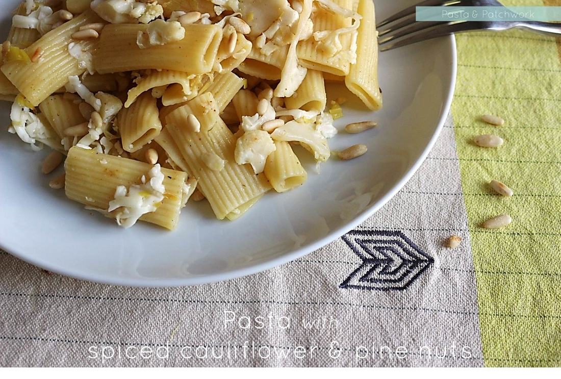RECIPE: Pasta with spiced cauliflower & pine nuts | Pasta & Patchwork